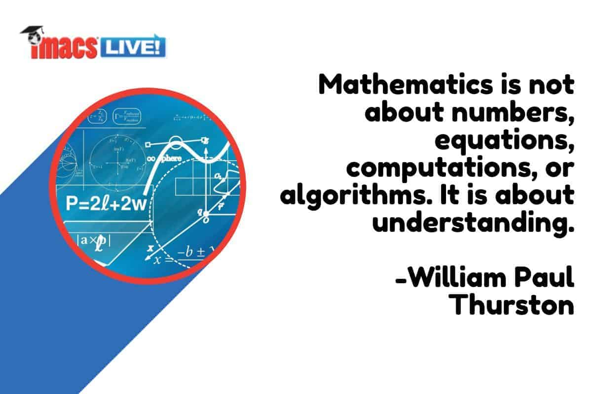 """Quote from William Paul Thurston: """"Mathematics is not about numbers... it is about understanding."""""""